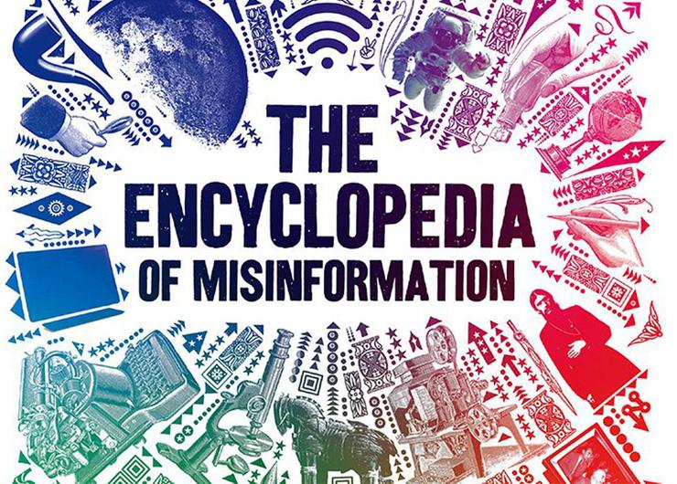 The Encyclopedia of Misinformation