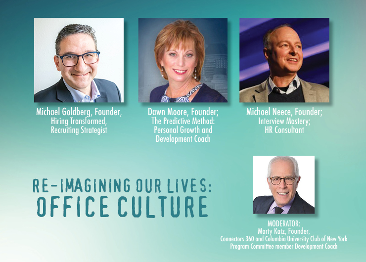 2021: Re-Imagining Our Lives Series: Office Culture